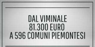 Dal Viminale 81.300 euro a 596 Comuni piemontesi